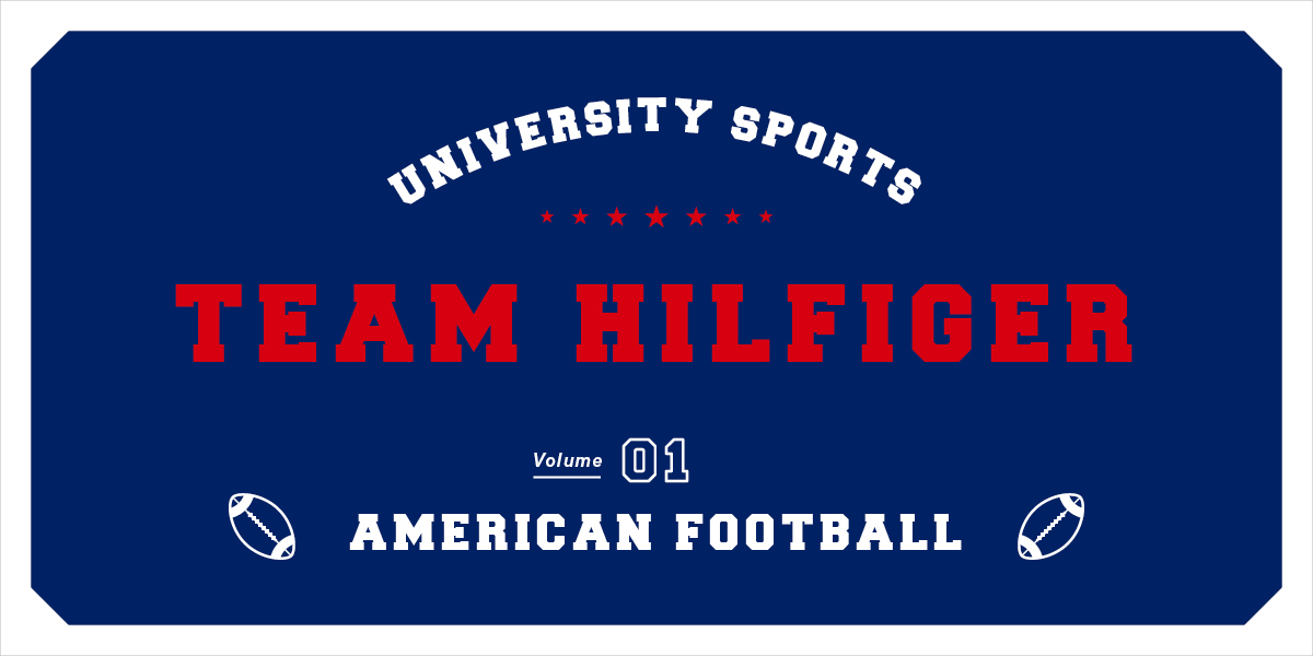 TEAM HILFIGER  UNIVERSITY SPORTS  VOL.1 AMERICAN FOOTBALL TOMMY HILFIGER × HOUYHNHNM