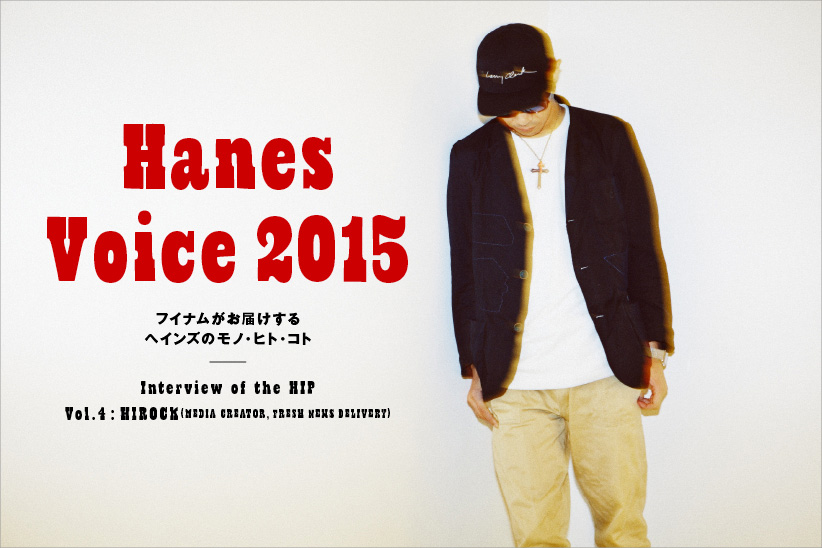 Hanes Voice 2015 Interview of the HIP VOL.4 HIROCK/Media Creator, Fresh News Delivery