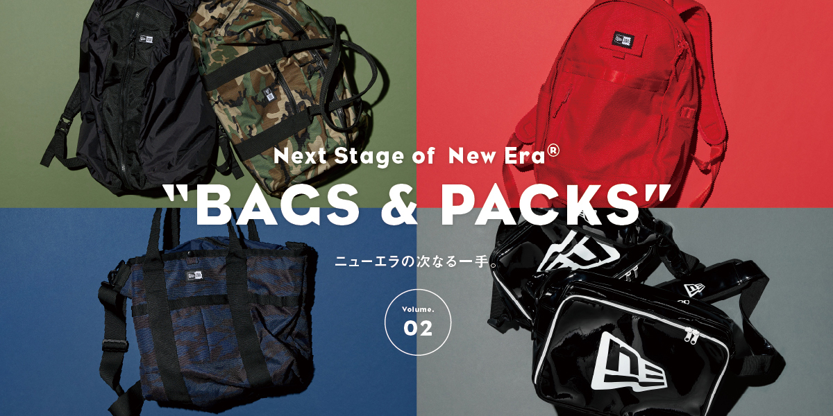 "Next Stage of New Era®""Bags & Packs"" vol.02 ニューエラの次なる一手。"