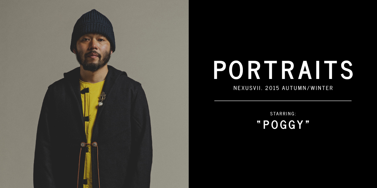 PORTRAITS NEXUSVII. 2015 AUTUMN/WINTER Starring:POGGY