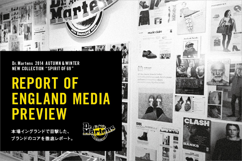 Dr.Martens REPORT OF ENGLAND MEDIA PREVIEW