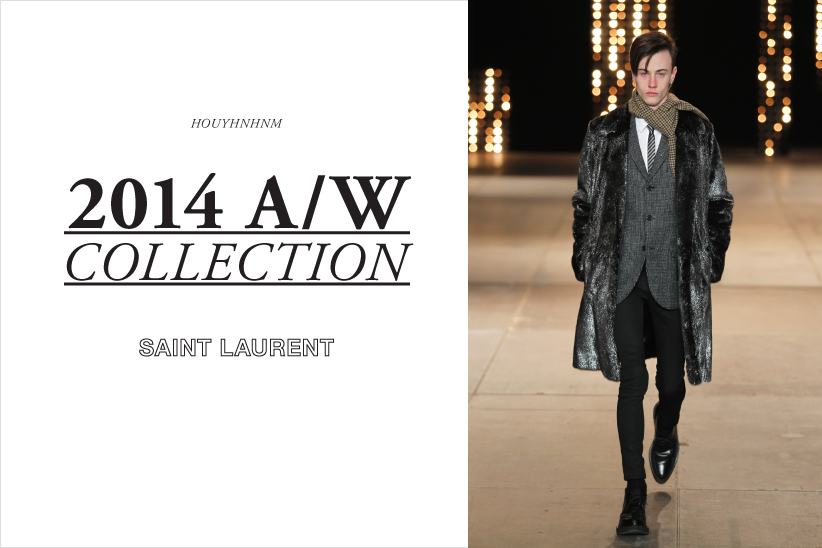 SAINT LAURENT 2014AW collection