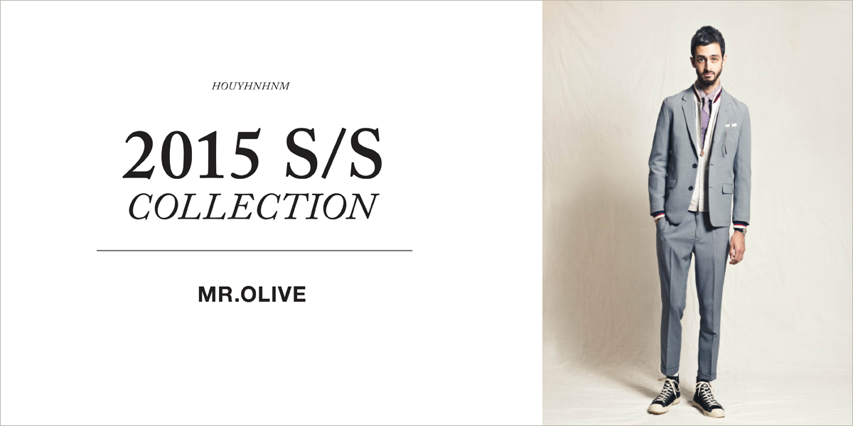 MR.OLIVE 2015SS collection