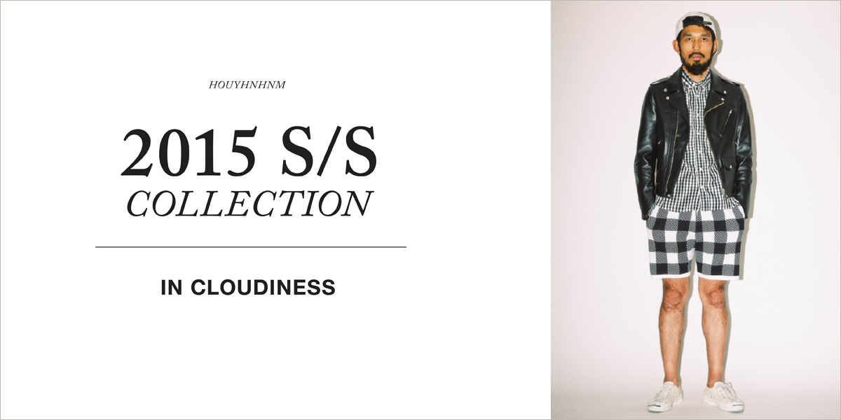 IN CLOUDINESS 2015SS collection