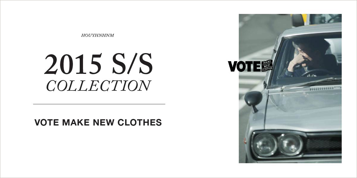 VOTE MAKE NEW CLOTHES 2015SS collection