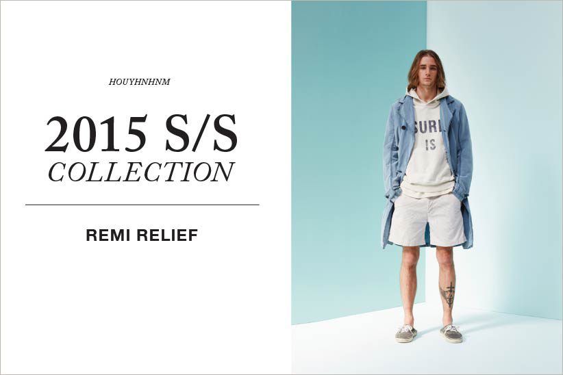 REMI RELEIF 2015SS collection