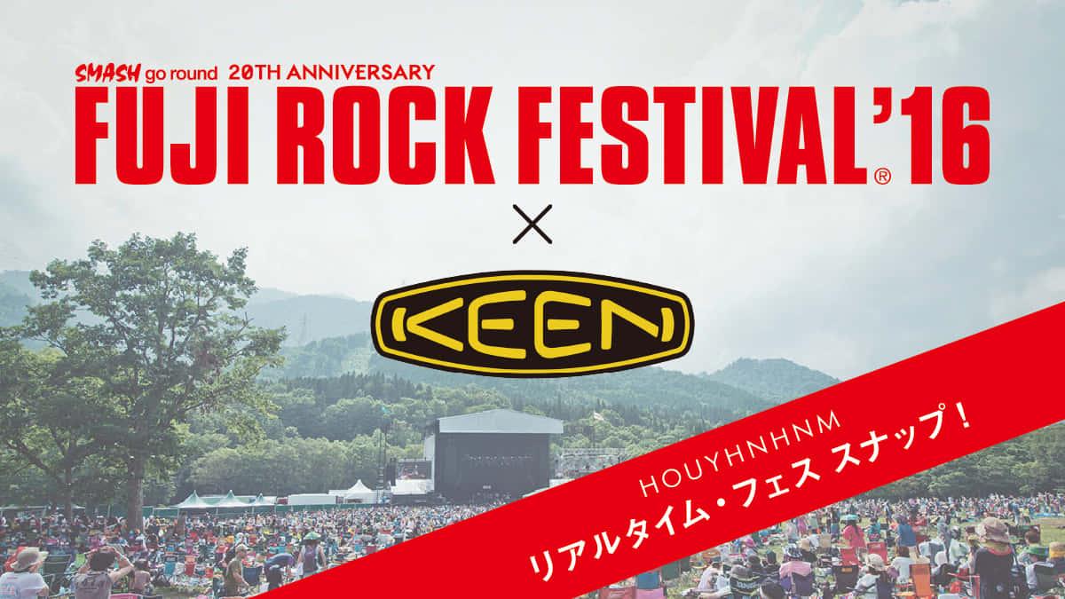 FUJI ROCK FESTIVAL'16 × KEEN リアルタイム・フェススナップ