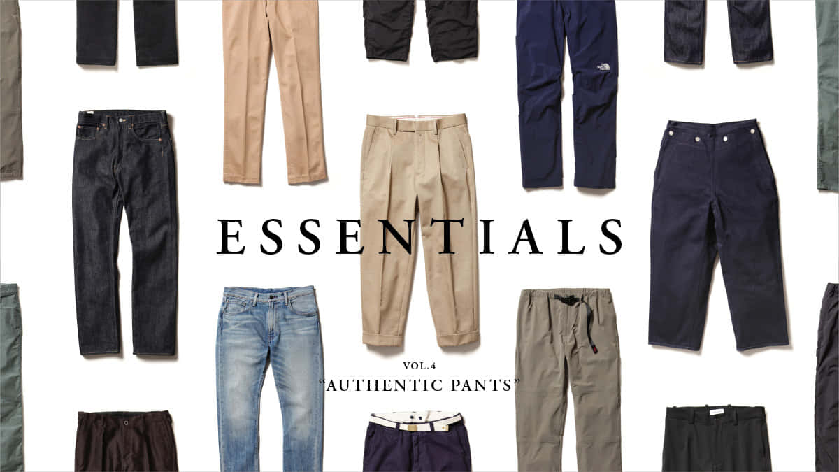 "ESSENTIALS Vol.4 ""AUTHENTIC PANTS"""