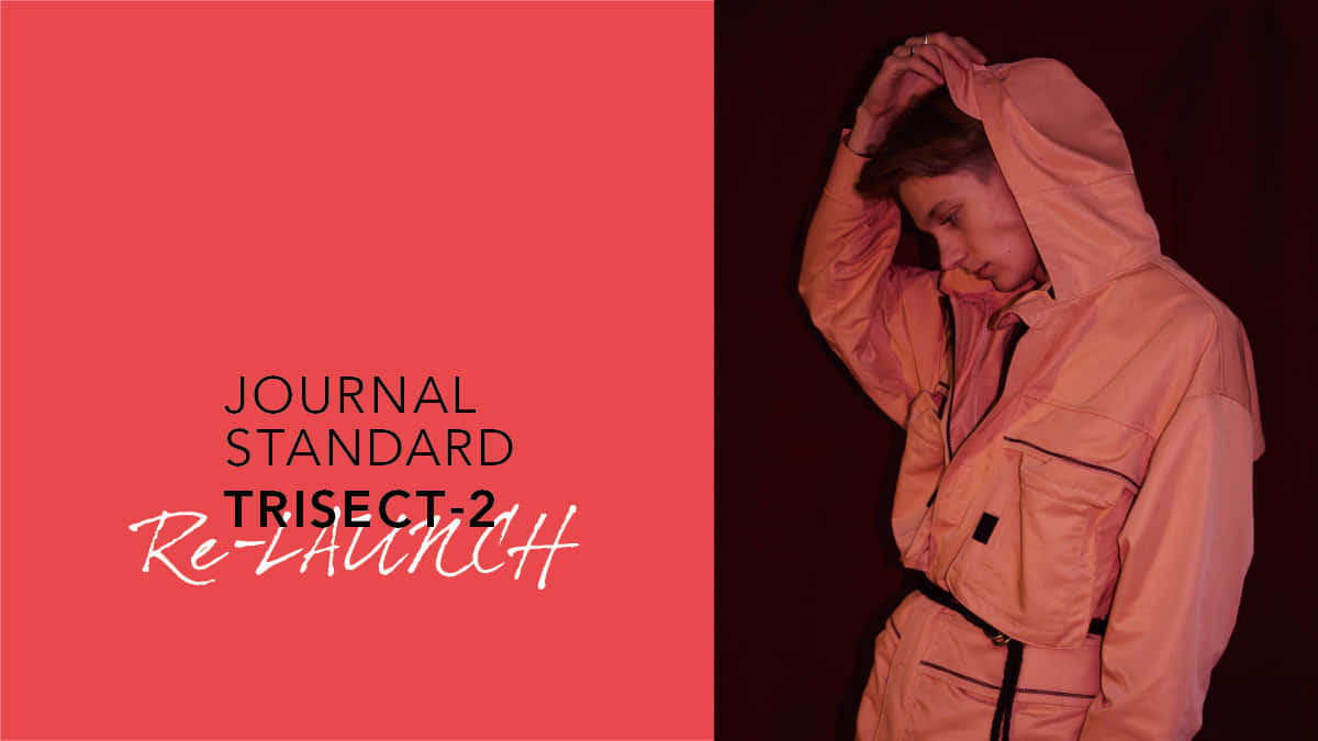 JOURNAL STANDARD TRISECT-2 Re-LAUNCH.