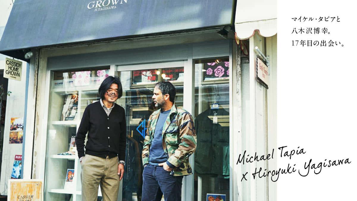 マイケル・タピアと八木沢博幸。17年目の出会い。