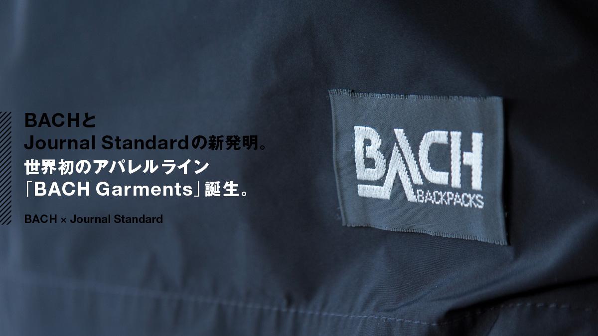 BACHとJournal Standardの新発明。 世界初のアパレルライン「BACH Garments」誕生。
