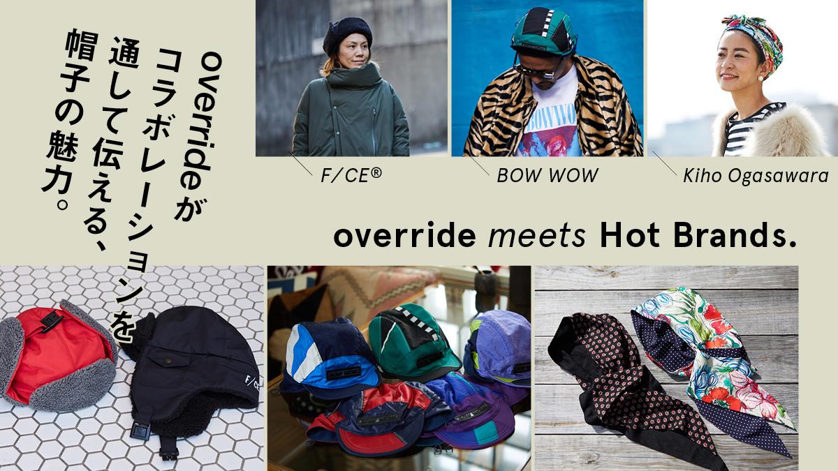 overrideがコラボレーションを通して伝える、帽子の魅力。