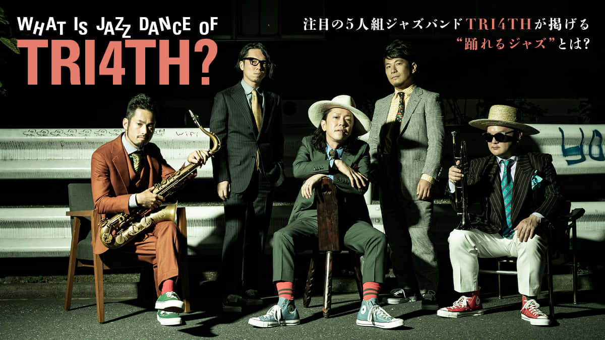 """注目の5人組ジャズバンドTRI4THと彼らが掲げる""""踊れるジャズ""""とは?"""